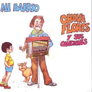 Mi Barrio - Chava Flores y sus canciones