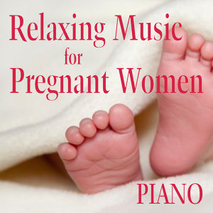Relaxing Music for Pregnant Women: Deep Within (Piano)