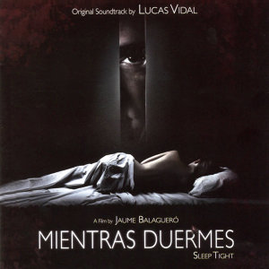 Mientras Duermes (Original Motion Picture Soundtrack)