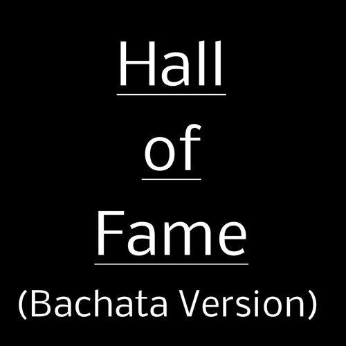 Hall of Fame (Bachata Version)