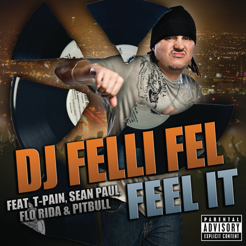 Feel It - Explicit Version