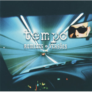 Tempo - Remixes E Versões