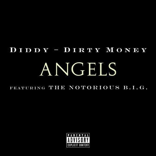 Angels (featuring The Notorious B.I.G.) - Explicit Version