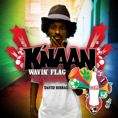 Wavin Flag Coca Cola Spanish Celebration Mix Lyrics David Bisbal K Naan Kkbox