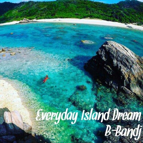 Everyday Island Dream (Everyday Island Dream)