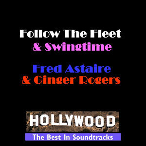 Follow The Fleet & Swingtime