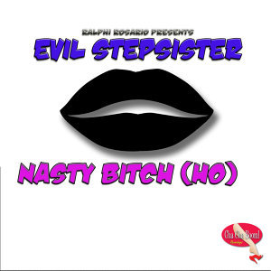 Nasty Bitch (Ho)