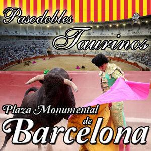 Pasodobles Taurinos. Plaza de Toros Monumental de Barcelona