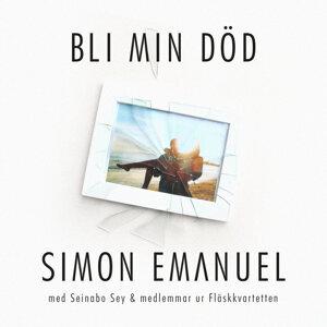 Bli Min Död (feat. Seinabo Sey & medlemmar ur Fläskkvartetten)