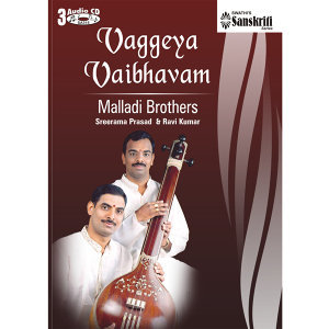 Vaggeya Vaibhavam - Malladi Brothers  - Pinakapani style