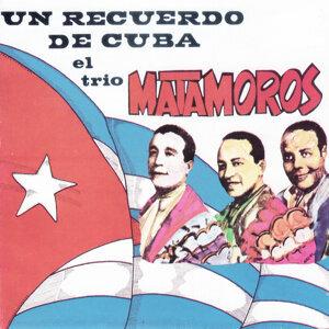 Un Recuerdo de Cuba el Trio Matamoros