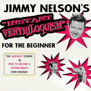 Instant Ventriloquism for the Beginner