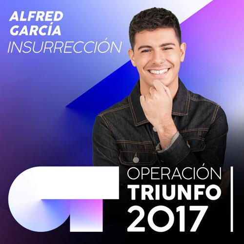 Insurrección - Operación Triunfo 2017