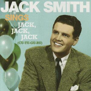 "Jack Smith Sings ""Jack, Jack, Jack"""