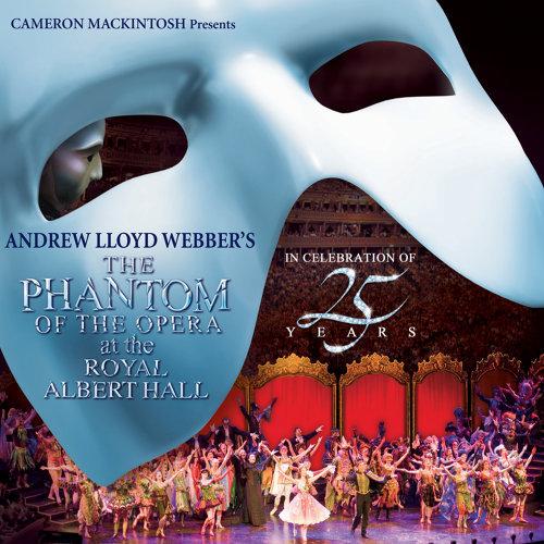 The Phantom Of The Opera - Live At The Royal Albert Hall/2011