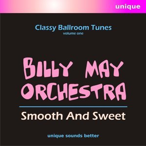 Smooth and Sweet, Classy Ballroom Tunes, Vol. 1