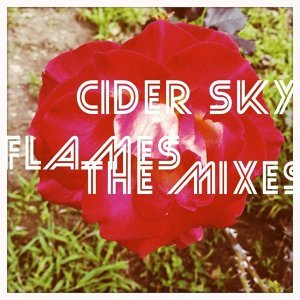 Flames - The Mixes
