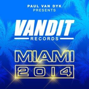 VANDIT Records Miami 2014 - Paul Van Dyk Presents