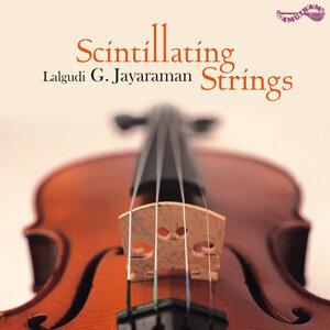 Scintillating Strings - Lalgudi G. Jayaraman