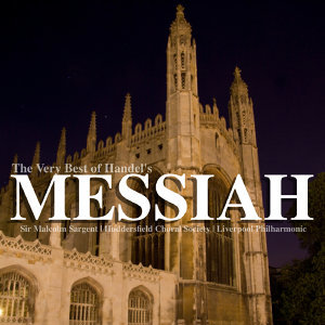 The Very Best of Handel's Messiah