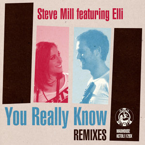 You Really Know (Remixes) - Single