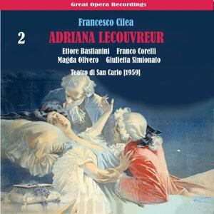 Cilèa: Adriana Lecouvreur, Vol. 2