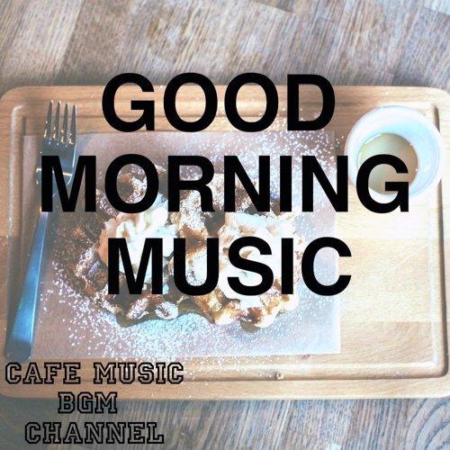 Cafe Music BGM channel (Cafe Music BGM channel)歷年精選- KKBOX