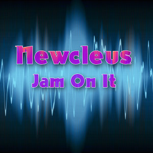 Jam On It (Re-Recorded Version)