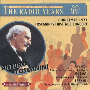 The Radio Years, Christmas Concert 1937 (Toscanini's First NBC Concert)