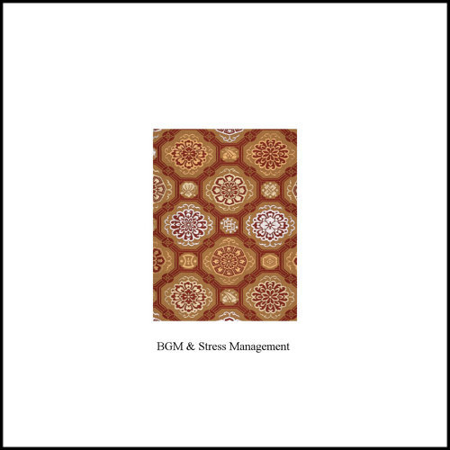 BGM and Stress Management - Single