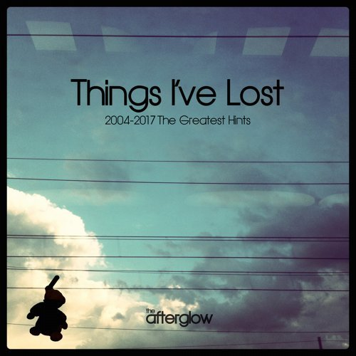 Things I've Lost (2004-2017 the Greatest Hints)