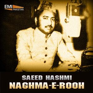 Saeed Hashmi - Naghma-e-Rooh