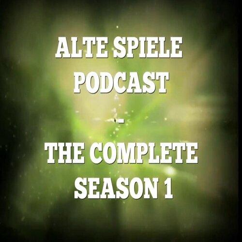 Alte Spiele Podcast: The Complete Season 1