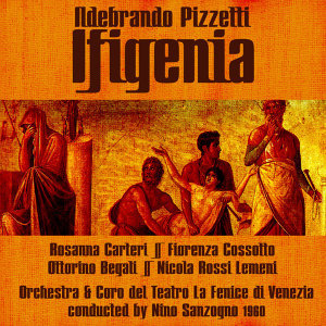 Pizzetti: Ifigenia, 1960