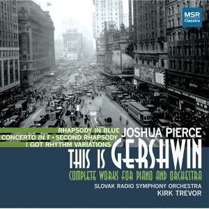 This Is Gershwin: Complete Works for Piano and Orchestra