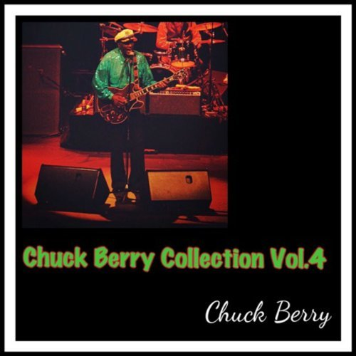 Chuck Berry Collection, Vol. 4