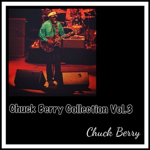 Chuck Berry Collection, Vol. 3