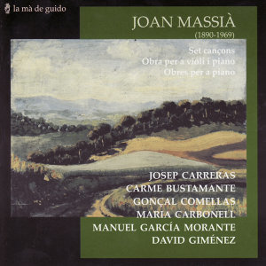 Joan Massià: Seven songs / Violin and piano works