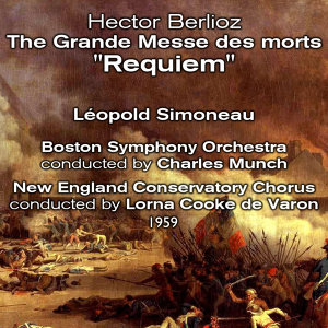 "Hector Berlioz : The Grande Messe des morts ""Requiem"" (1959)"