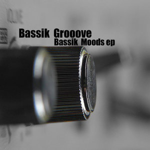 Bassik Moods - EP