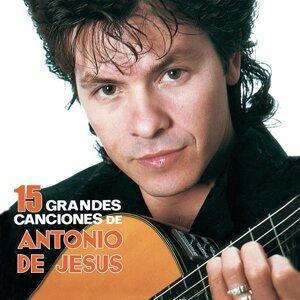 15 Grandes Canciones de Antonio de Jesús