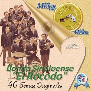 Lo Mejor de Lo Mejor de RCA Victor - Banda Sinaloense el Recodo de Cruz Lizárraga