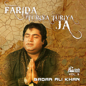 Farida Turiya Turiya Ja, Vol. 9 - Qawwalies