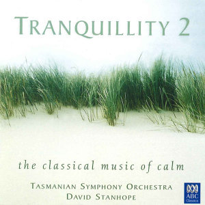 Tranquillity 2: The Classical Music of Calm