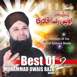 Best of Muhammad Owais Raza Qadri, Vol. 2 - Islamic Naats