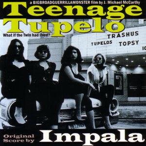 Teenage Tupelo Movie Soundtrack