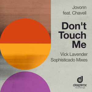 Don't Touch Me (feat. Chavell)