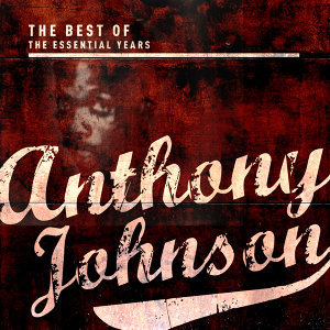 Best of the Essential Years: Anthony Johnson