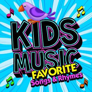 Kid's Music - Favorite Songs & Rhymes