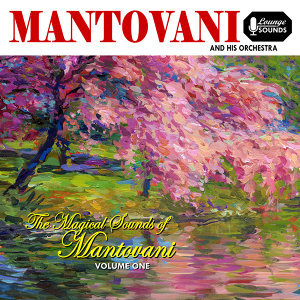 Magical Sounds of Mantovani, Vol. 1